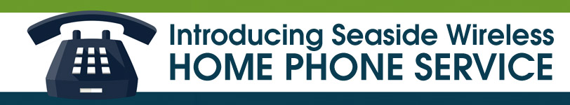 Seaside Wireless Home Phone Banner